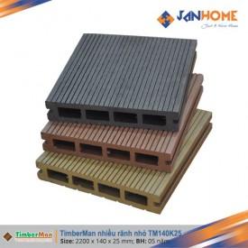 Sàn gỗ Timberman 140K25 rãnh nhỏ